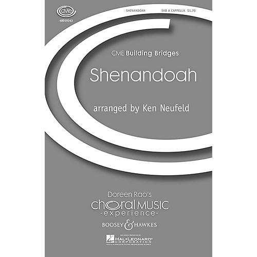 Boosey and Hawkes Shenandoah (CME Building Bridges) SAB A Cappella arranged by Kenneth Neufeld
