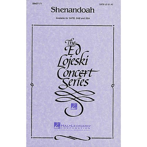 Hal Leonard Shenandoah SSA Arranged by Ed Lojeski