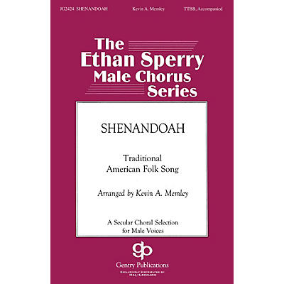 Gentry Publications Shenandoah TTBB arranged by Kevin Memley