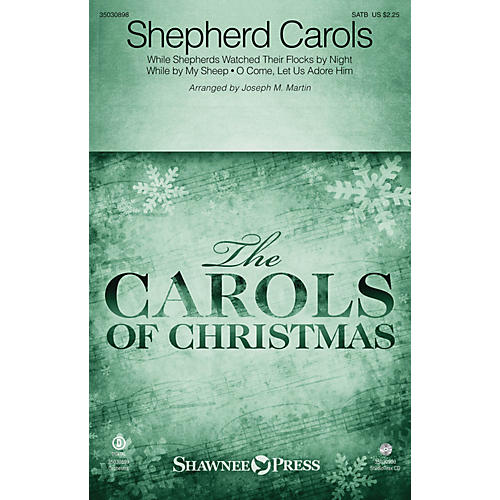Shawnee Press Shepherd Carols SATB arranged by Joseph M. Martin