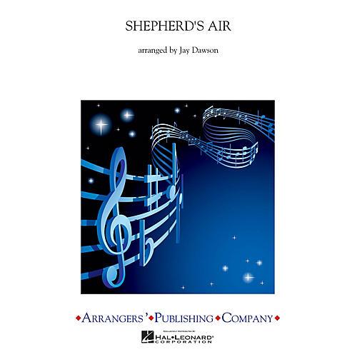 Arrangers Shepherd's Air Concert Band Arranged by Jay Dawson