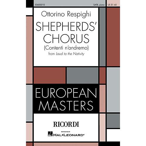 Ricordi Shepherd's Chorus (Contenti n'andremo) (From Laud to the Nativity) SATB by Ottorino Respighi