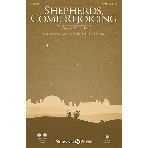 Shawnee Press Shepherds, Come Rejoicing Studiotrax CD Composed by Joseph M. Martin