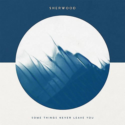 Alliance Sherwood - Some Things Never Leave You