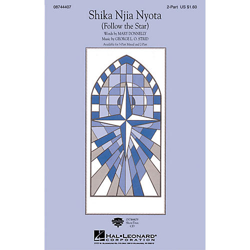 Hal Leonard Shika Njia Nyota (Follow the Star) 2-Part composed by Mary Donnelly