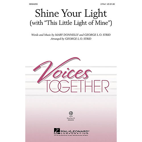 Hal Leonard Shine Your Light (with This Little Light of Mine) 2-Part arranged by George. L.O. Strid