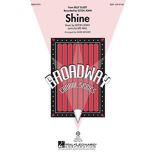 Hal Leonard Shine (from Billy Elliot) ShowTrax CD by Elton John Arranged by Mark Brymer