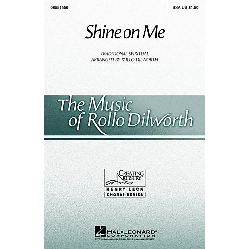 Hal Leonard Shine on Me SSA arranged by Rollo Dilworth