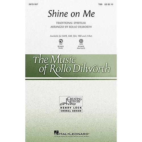 Hal Leonard Shine on Me TBB arranged by Rollo Dilworth