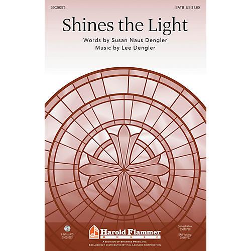 Shawnee Press Shines the Light SAB Composed by Lee Dengler