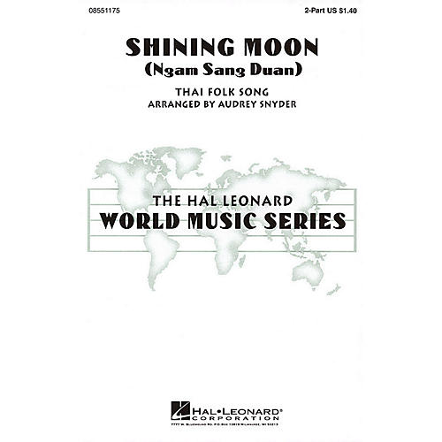 Hal Leonard Shining Moon (Ngam Sang Duan) 2-Part arranged by Audrey Snyder