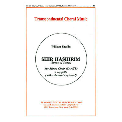 Transcontinental Music Shir Hashirim (Song Of Songs) SAATB composed by William Sharlin