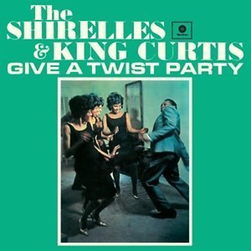 Alliance Shirelles & King Curtis - Give a Twist Party + 2 Bonus Tracks