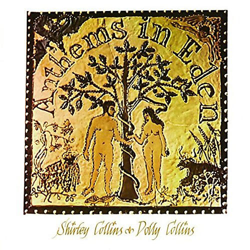 Alliance Shirley Collins & Dolly - Anthems In Eden