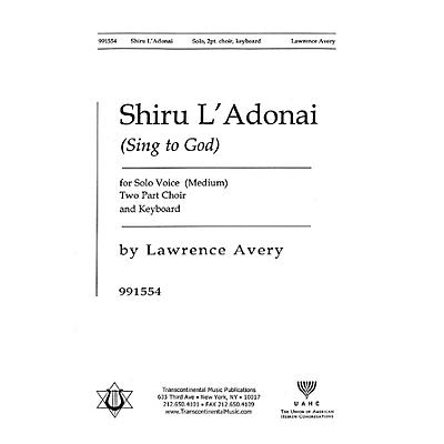 Transcontinental Music Shiru L'adonai (Sing to God) 2-Part composed by Lawrence Avery