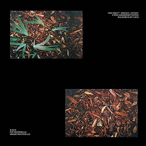 Alliance Shlohmo - Bad Vibes (rarities And Extras)