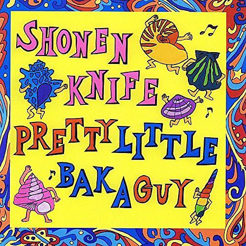 Alliance Shonen Knife - Pretty Little Baka Guy