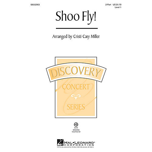 Hal Leonard Shoo Fly! (Discovery Level 1) 2-Part arranged by Cristi Cary Miller