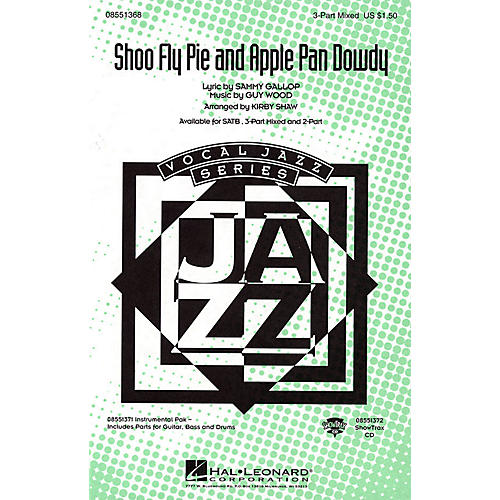 Hal Leonard Shoo Fly Pie and Apple Pan Dowdy 2-Part Arranged by Kirby Shaw