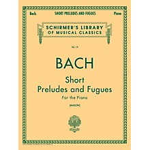 G. Schirmer Short Preludes And Fugues for The Piano Vol 15 By Bach