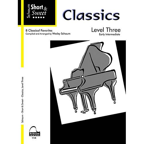 SCHAUM Short & Sweet: Classics (Level 3 Early Inter Level) Educational Piano Book