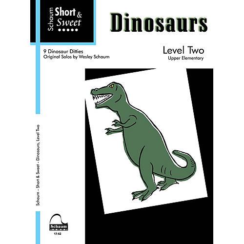 SCHAUM Short & Sweet: Dinosaurs Educational Piano Book by Wesley Schaum (Level Late Elem)