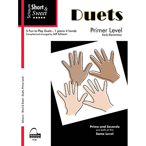 SCHAUM Short & Sweet: Duets Educational Piano Book (Level Early Elem)