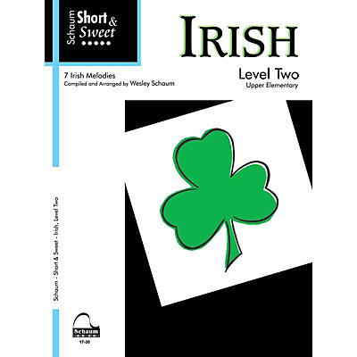 SCHAUM Short & Sweet: Irish (Level 2 Upper Elem Level) Educational Piano Book