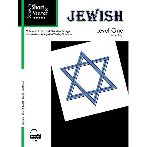 SCHAUM Short & Sweet: Jewish (Level 1 Elem Level) Educational Piano Book