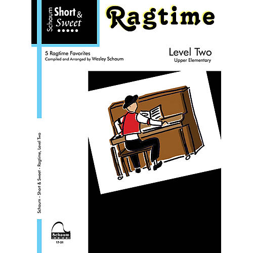 SCHAUM Short & Sweet: Ragtime (Level 2 Upper Elem Level) Educational Piano Book