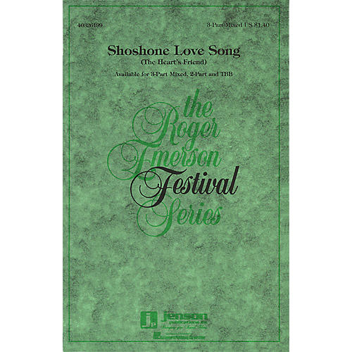 Hal Leonard Shoshone Love Song (The Heart's Friend) 3-Part Mixed arranged by Roger Emerson