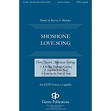 Gentry Publications Shoshone Love Song (from Three Native American Songs) SATB composed by Kevin Memley