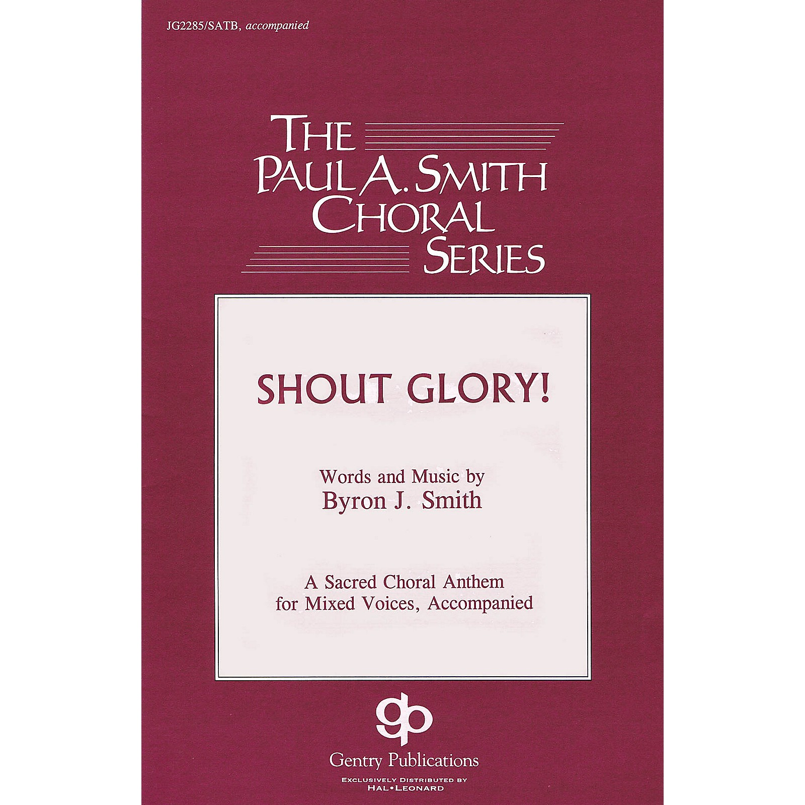 Gentry Publications Shout Glory! RHYTHM SECTION PARTS Composed by Byron Smith