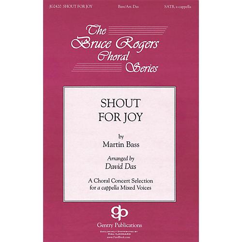 Gentry Publications Shout for Joy SATB a cappella arranged by David Das