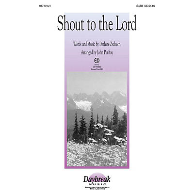 Daybreak Music Shout to the Lord SATB arranged by John Purifoy
