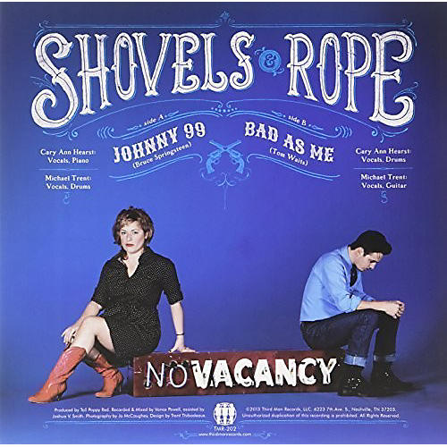 Alliance Shovels & Rope - Johnny 99 / Bad As Me
