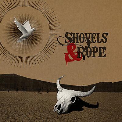 Shovels & Rope - Shovels & Rope