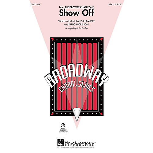 Hal Leonard Show Off (from The Drowsy Chaperone) SSA arranged by John Purifoy