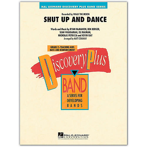 Hal Leonard Shut Up and Dance - Discovery Plus Concert Band Series Level 2 arranged by Matt Conaway