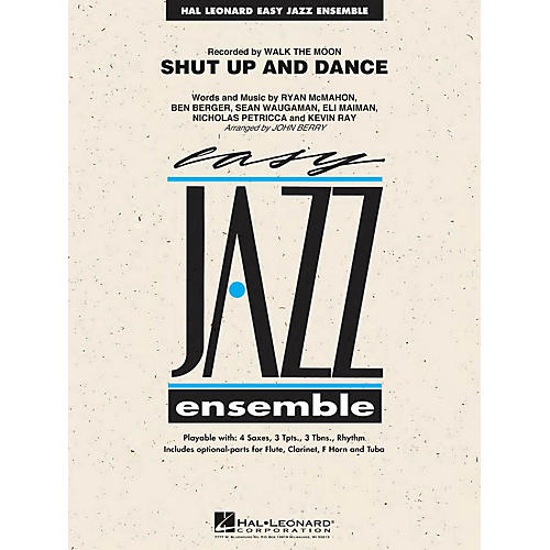 Hal Leonard Shut Up and Dance Jazz Band Level 2 by Walk The Moon Arranged by John Berry