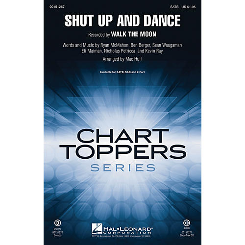 Hal Leonard Shut Up and Dance SAB by Walk The Moon Arranged by Mac Huff