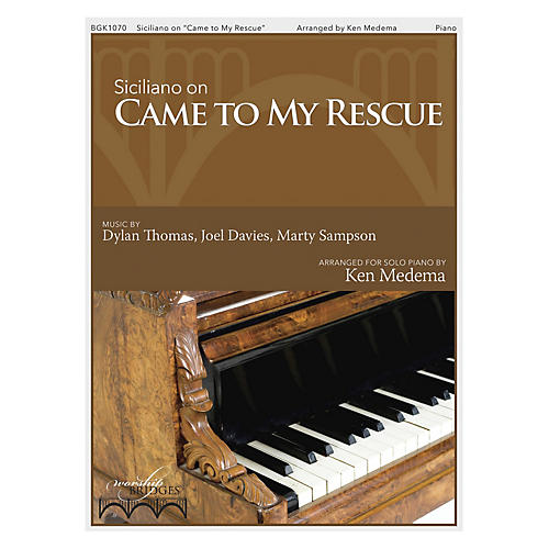 Fred Bock Music Siciliano on Came to My Rescue