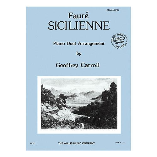Willis Music Sicilienne (1 Piano, 4 Hands/Advanced Level) Willis Series by Gabriel Fauré
