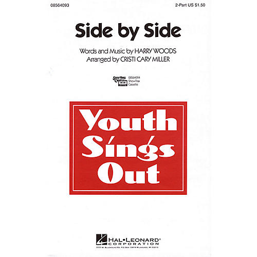 Hal Leonard Side by Side 2-Part arranged by Cristi Cary Miller