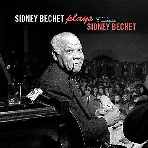 Alliance Sidney Bechet - Plays Sidney Bechet