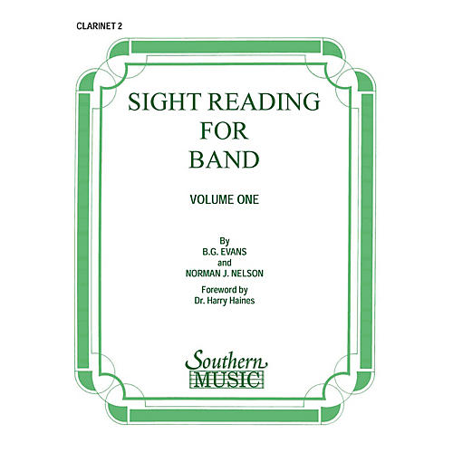 Southern Sight Reading for Band, Book 1 (Clarinet 2) Southern Music Series Composed by Billy Evans