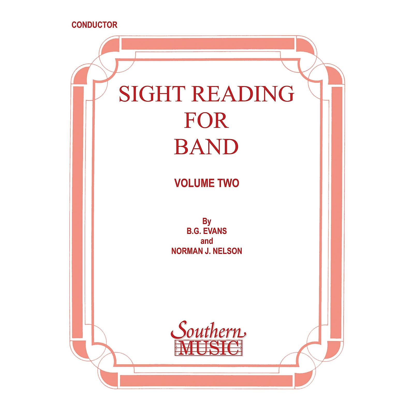 Southern Sight Reading for Band, Book 2 (Percussion 2) Southern Music Series Composed by Billy Evans