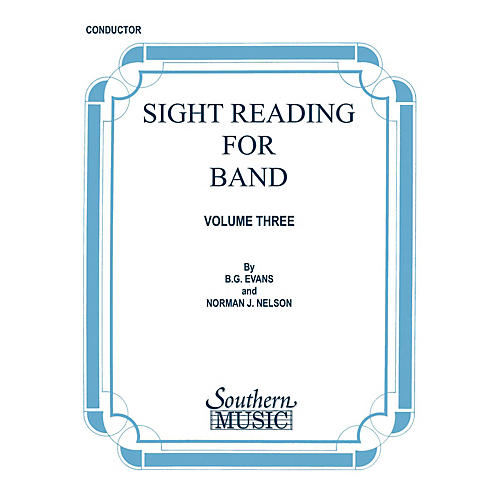 Southern Sight Reading for Band, Book 3 (Conductor) Concert Band Level 3 Composed by Billy Evans