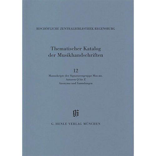 G. Henle Verlag Signaturengruppe Mus. ms. Autoren Q-Z, Anonyma und Sammlungen Henle Books Series Softcover