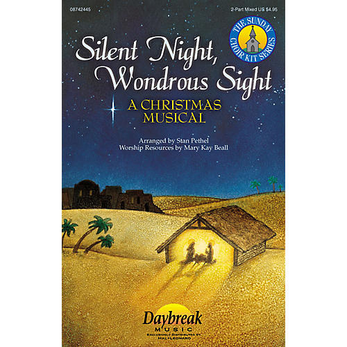 Daybreak Music Silent Night, Wondrous Sight (2-Part Mixed) 2 Part Mixed composed by Stan Pethel